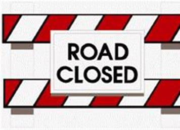 - Road Closures